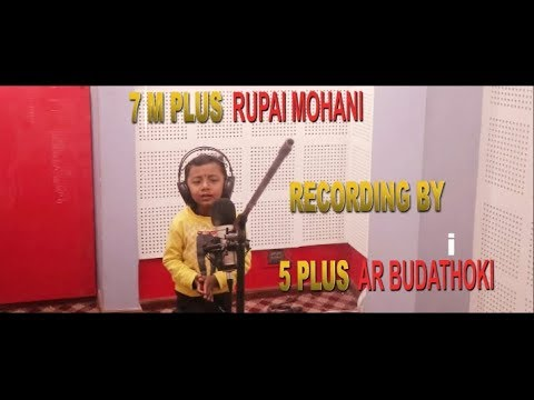 Rupai Mohani Recording By 5 Plus AR Budathoki