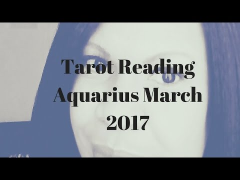 Aquarius Mid Month General March Tarot Reading