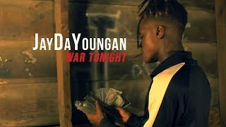 "JayDaYoungan ""War Tonight"" (Official Music Video)"