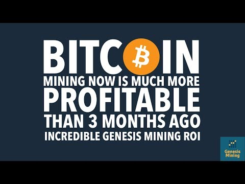 2017 BITCOIN MINING NOW IS MUCH MORE PROFITABLE THAN 3 MONTHS AGO INCREDIBLE GENESIS MINING ROI