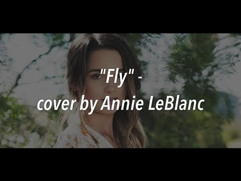 Annie Leblanc fly lyrics