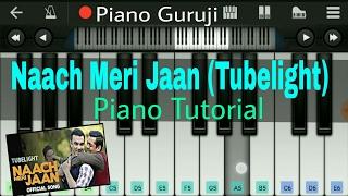 download lagu Naach Meri Jaan Tubelight Piano Tutorial/lessons Salman Khan  gratis