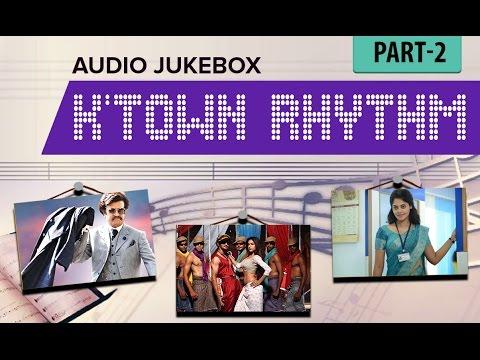 K' Town Rhythm | Audio Jukebox | Part 2 | Full Songs