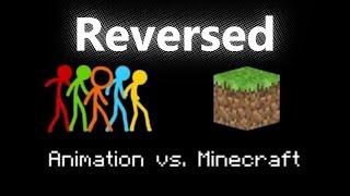 Animation vs. Minecraft (Reversed - By Alan Becker)