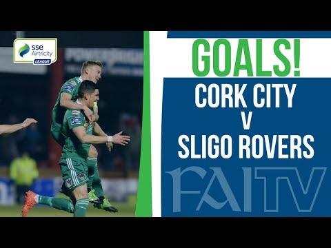 GOALS: Sligo Rovers 1-4 Cork City