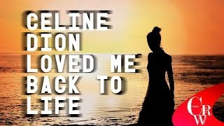 (NEW VIDEO) Celine Dion - Loved Me Back To Life