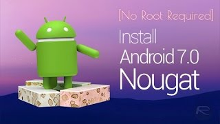 [Hindi] How to Install Nougat 7.0 any Android (App Review) Simple way!!!