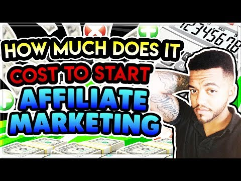 Affiliate Marketing for Beginners - How much does it cost to start affiliate marketing?