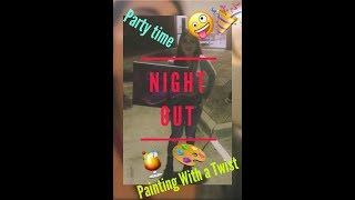 PAINTING WITH A TWIST VLOG/FINALLY A NIGHT OUT VLOG