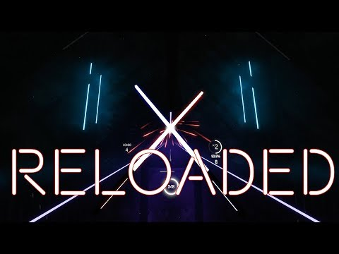 RELOADED - EGOIST (Beat Saber) (Expert+) (Weeb)