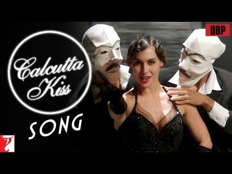Calcutta Kiss - Song - Detective Byomkesh Bakshy - Lauren Gottlieb