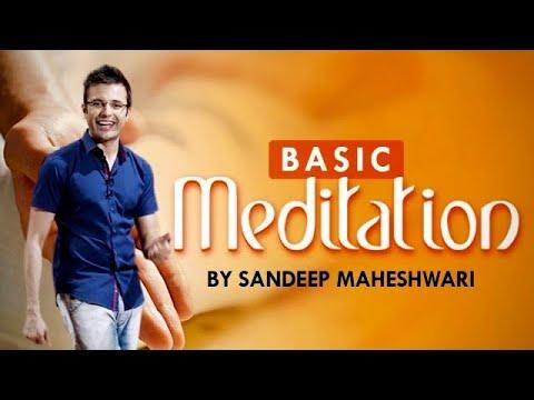 Basic Meditation Session In Hindi - By Sandeep Maheshwari video