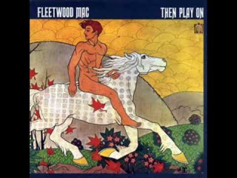 Fleetwood Mac- Then play on (FULL) [Deluxe version]