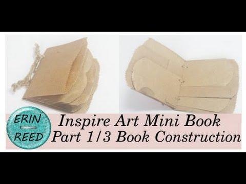 Inspire Art Mixed Media Junk Journal: Part 1/3 Paper Bag Book Construction