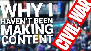 Why I Haven't Been Making Content