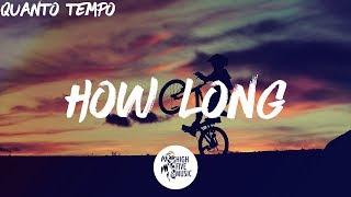 Download Lagu Charlie Puth - How Long [Tradução] Gratis STAFABAND