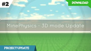 MinePhysics - 3D Mode Update
