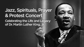 Inside the Music | 2019 Jazz: Spirituals, Prayers & Protest Celebrating Dr. Martin Luther King Jr.