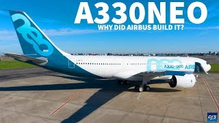 Why Did Airbus Build the A330neo?