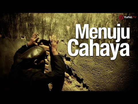 Video Inspirasi: Menuju Cahaya - Essay Film Islami