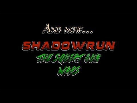Counter Monkey - Shadowrun: The Squirt Gun Wars video