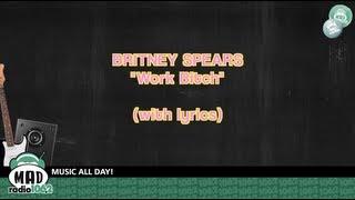 Watch Britney Spears Work Bitch video