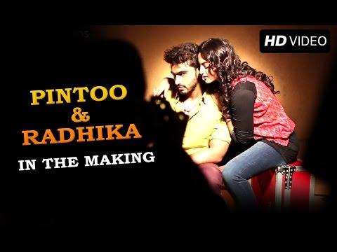 Pintoo and Radhika in the Making | Tevar | Arjun Kapoor & Sonakshi Sinha