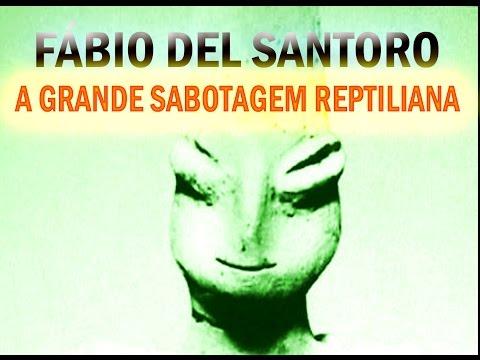 A Grande Sabotagem Reptiliana – Palestra Fábio Del Santoro – 2013 – Porto Alegre – Brasil