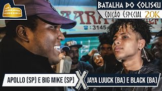 (O FATALITY DO ANO) JAYA LUUCK (BA) E BLACK (BA) X BIG MIKE (SP) E APOLLO (SP) - DESAFIO