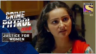 Crime Patrol Satark - New Season | Impulsive Decisions | Justice For Women | Full Episode