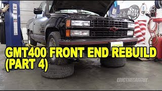GMT400 Front End Rebuild (Part 4) #ETCGDadsTruck