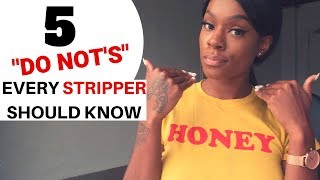 STRIPPER FACTS : 5 RULES OF THE STRIP CLUB  EVERY STRIPPER SHOULD KNOW!
