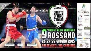 #Guantodoro 2015: Rossano 26-28 giugno - Semifinali
