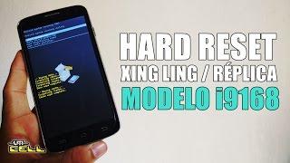 Como fazer o hard Reset em  Xing Ling Réplica Modelo i9168 facilmente