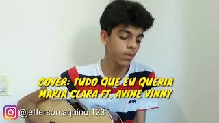 Cover: Tudo que eu queria - Maria Clara ft. Avine Vinny (Jefferson Aquino)