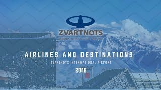 Zvartnots International Airport - New Airlines and Destinations - Part II - 2018