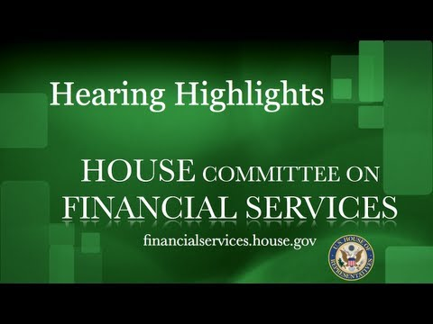 Hearing Highlights | Federal Reserve Chairman Ben Bernanke Reports on Monetary Policy