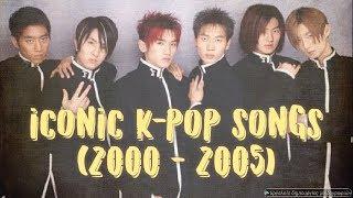 ICONIC K-POP SONGS (2000 - 2005) (#GOLDKPOPYEARS)