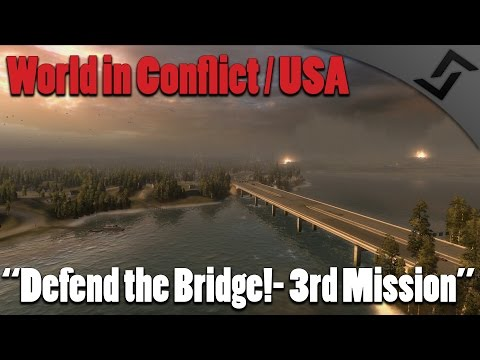 World in Conflict - USA - Defend the Bridge! - 3rd Mission - Cold War RTS