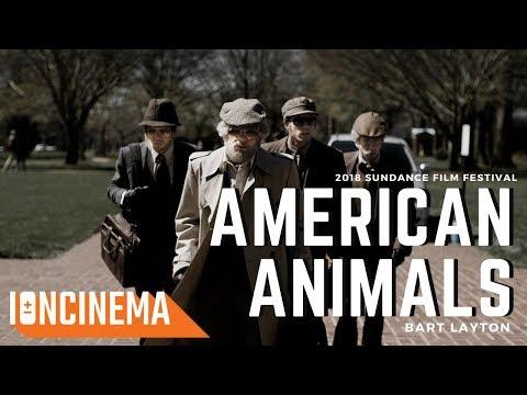 Bart Layton's American Animals | 2018 Sundance Film Festival