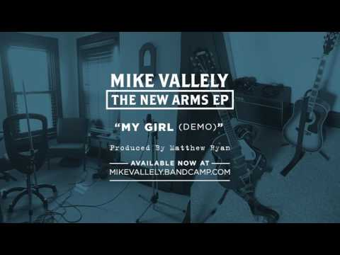 Mike Vallely: My Girl (Demo)
