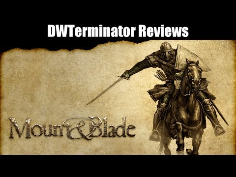 Review - Mount & Blade