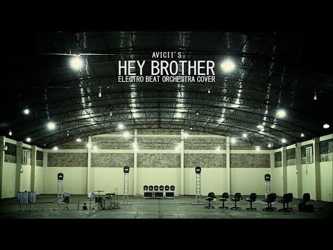 Avicii - Hey Brother (Electro Beat Orchestra cover)