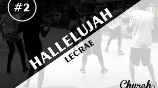 download lagu #2 Lecrae - Hallelujah  Church Dancing gratis