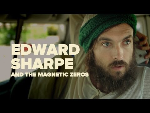 "Edward Sharpe & The Magnetic Zeros - ""You Never Do Anything By Yourself"""