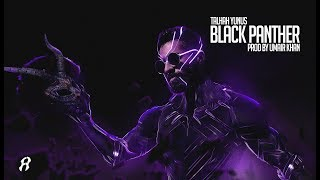 Black Panther (Diss 18+) | Talhah Yunus | Prod. Umair Khan (Official Music Video)