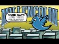 """Millencolin - """"Sour Days"""""""