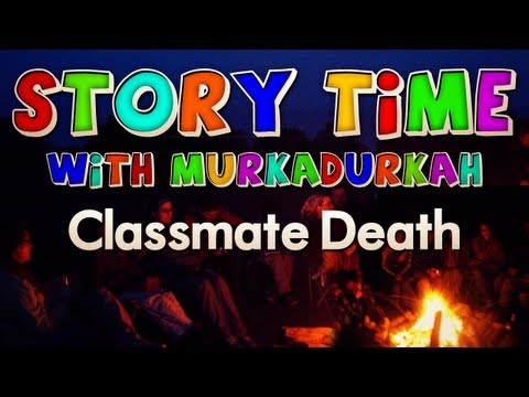 Storytime: Death of a Classmate
