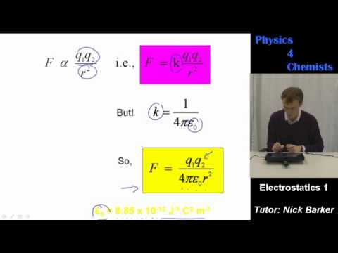 Physics 4 Chemists: Electrostatics part 1
