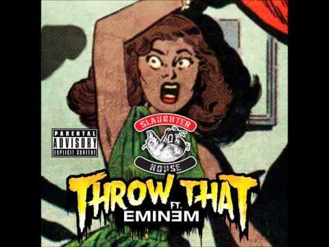 Eminem - Throw That